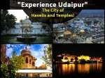 Experience Udaipur – The City Of Havelis, Temples And Lakes