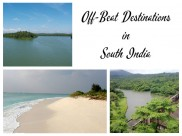 Travel to the 5 Offbeat Destinations in South India