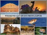 Weekend Getaways From Jaipur