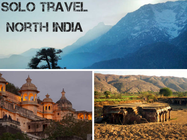 5 Travel Destinations in North India for a Solo Traveller