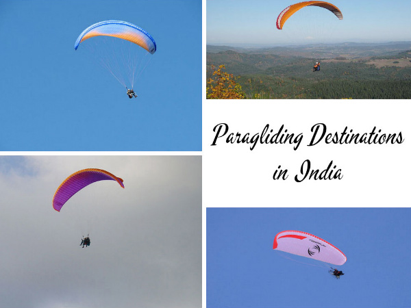 Travel to the Top 4 Paragliding Destinations of India