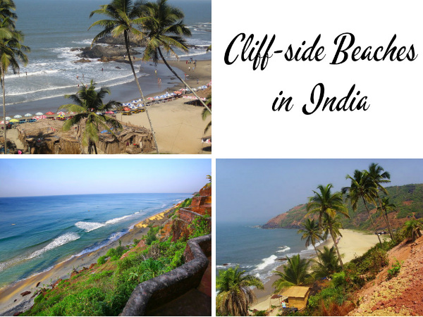Travel to the 5 Amazing Cliff-side Beaches in India