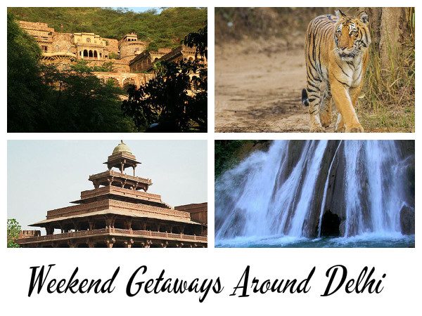 8 Weekend Getaways Around Delhi