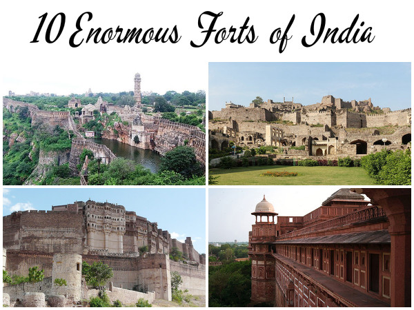 Travel to the 10 Enormous Forts of India
