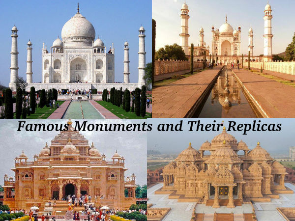 Famous Architectures and Their Replicas in India