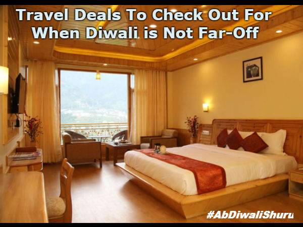 AbDiwaliShuru:Check Out the Travel Deals