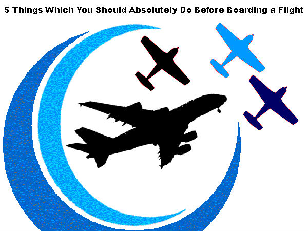 5 Things to do Before Boarding a Flight!