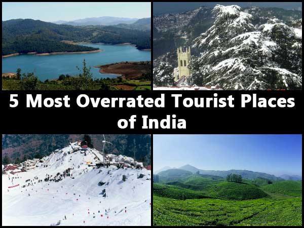 5 Most Overrated Tourist Places In India