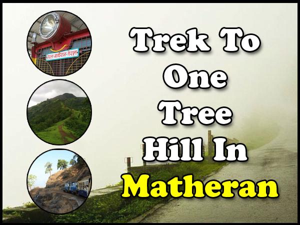 A Trek To One Tree Hill At Matheran In Maharashtra