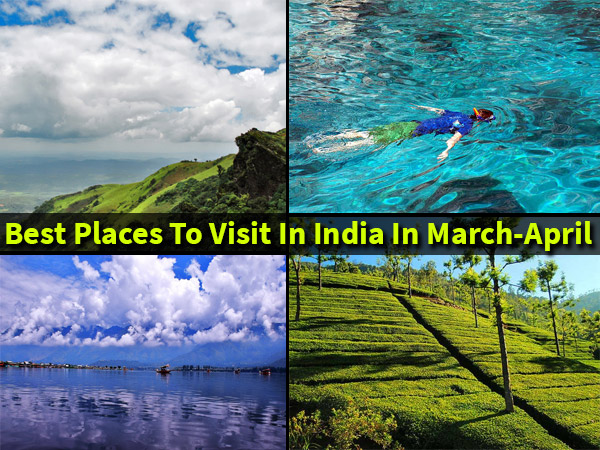15 best places to visit in india in march april for Best vacation destinations in march