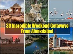 30 Weekend Getaways From Ahmedabad
