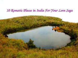10 Romantic Spots in India For Love Saga