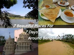 7 Places For 7 Days Around Bengaluru!