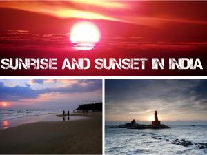 Sunrise Sunset Points India