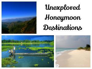 Unexplored Honeymoon Destinations India
