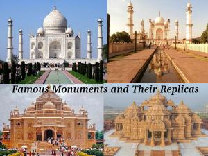 Famous Monuments And Their Replicas In India