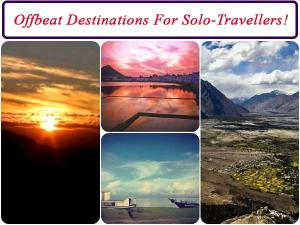 Offbeat Destinations In India For Solo Travellers