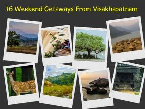 Visakhapatnam Weekend Getaways