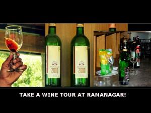 Heritage Wine Tour In Ramanagara Wine Tour Near Bangalore