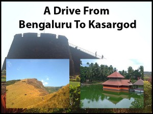 A Drive From Bengaluru To Kasaragod