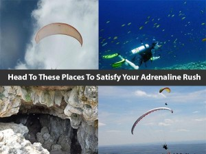 Head To These Places To Satisfy Your Adrenaline Rush