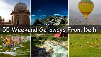 55 Stunning Weekend Getaways From Delhi