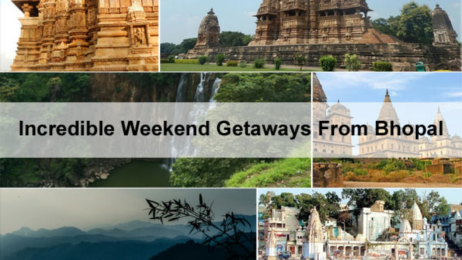 Weekend Getaways From Bhopal