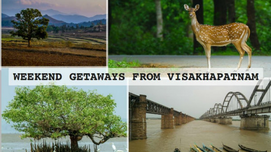Weekend Getaways From Vizag