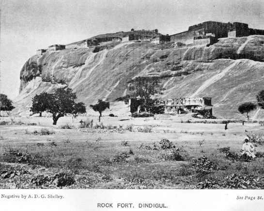Dindigul photos, Dindigul Rock Fort - Fort in 1913